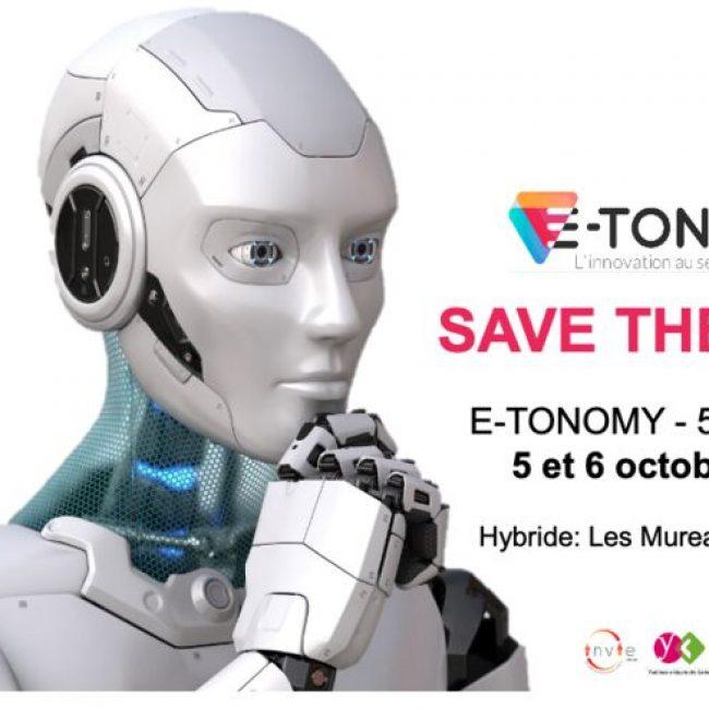 5ème édition d'E-TONOMY : Un événement hors norme… dans un lieu d'innovation remarquable