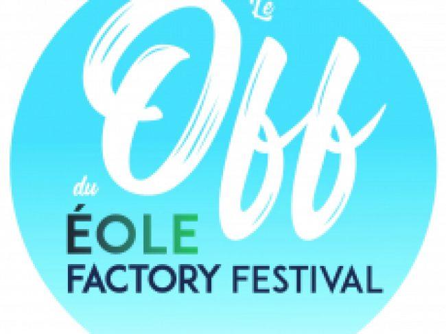 Le Off du Eole Factory Festival [Septembre]